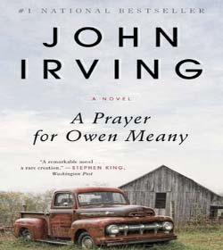 John Irving - A Prayer for Owen Meany Quotes