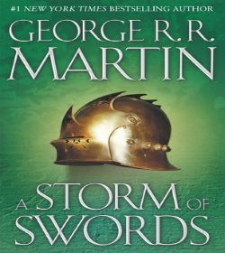 George R.R. Martin - A Storm of Swords Quotes