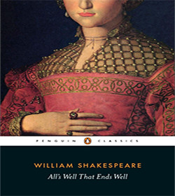 William Shakespeare - All's Well That Ends Well Quotes