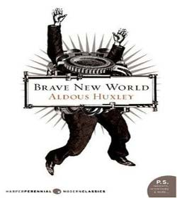 Aldous Huxley - Brave New World Quotes