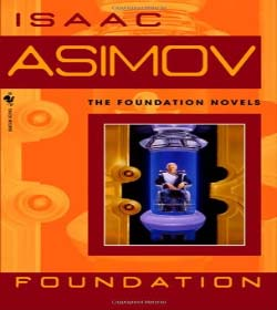 Isaac Asimov - Foundation Quotes