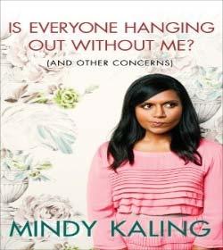 Mindy Kaling - Book Quotes