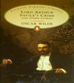 Oscar Wilde - Lord Arthur Savile's Crime and Other Stories Quotes
