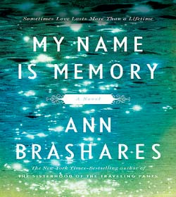 Ann Brashares - My Name Is Memory Quotes