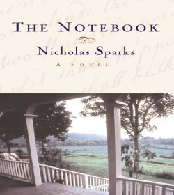 Nicholas Sparks - The Notebook Quotes