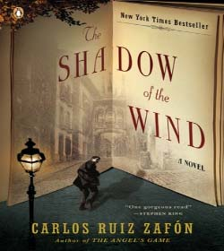 Carlos Ruiz Zafon - The Shadow of the Wind Quotes