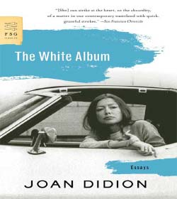 Joan Didion - Book Quotes