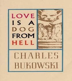 Charles Bukowski - Book Quotes