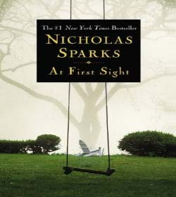 Nicholas Sparks - At First Sight Quotes