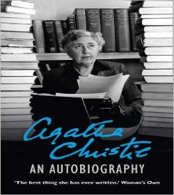 Agatha Christie - An Autobiography Quotes