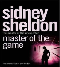 Sidney Sheldon - Master of the Game Quotes