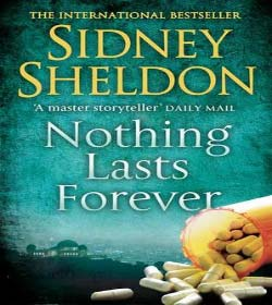 Sidney Sheldon - Nothing Lasts Forever Quotes