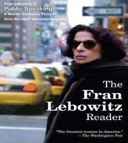 Frances Ann Lebowitz - Book Quotes
