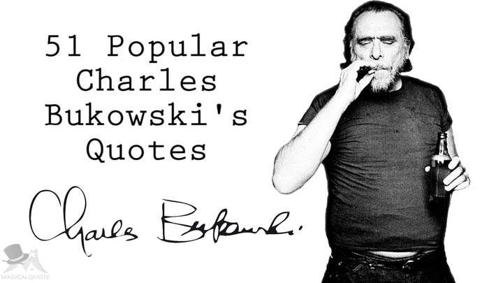 51-Popular-Charles-Bukowski-Quotes