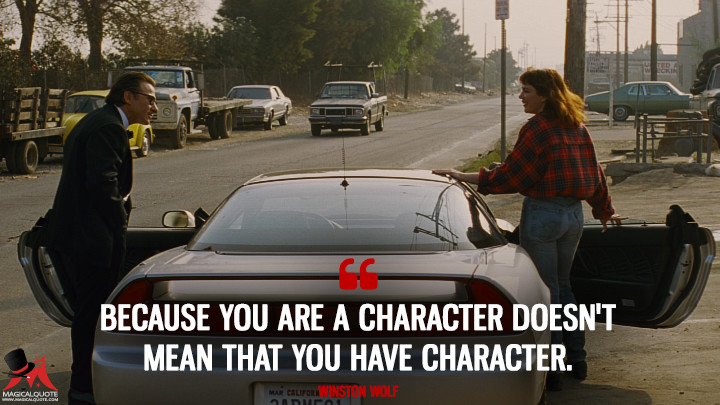 Because-you-are-a-character-doesnt-mean-that-you-have-character.