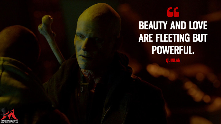 Quinlan Season 2 - Beauty and love are fleeting but powerful. (The Strain Quotes)