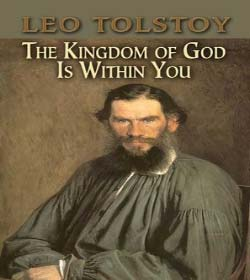Leo Tolstoy - The Kingdom of God is Within You Quotes