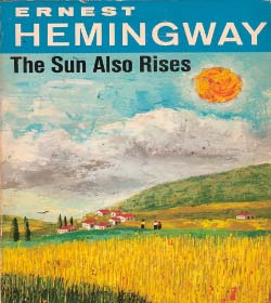 Ernest Hemingway - The Sun Also Rises Quotes