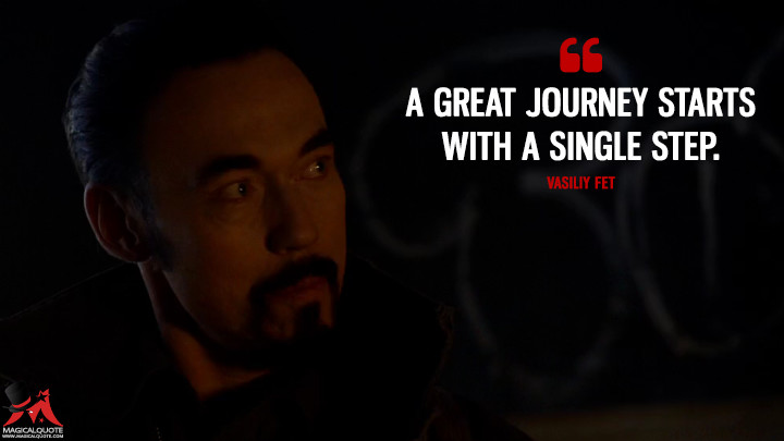 Vasiliy Fet Season 2 - A great journey starts with a single step. (The Strain Quotes)