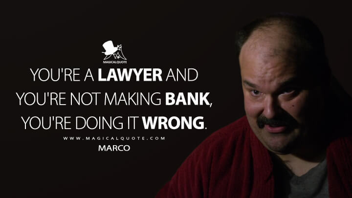 Youre-a-lawyer-and-youre-not-making-bank,-youre-doing-it-wrong.