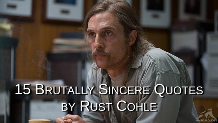 15-Brutally-Sincere-Quotes-by-Rust-Cohle
