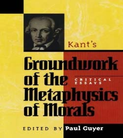 Immanuel Kant - Groundwork of the Metaphysics of Morals Quotes