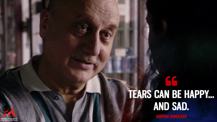 Tears can be happy... and sad. - Sanyam Dandekar (Sense8 Quotes)