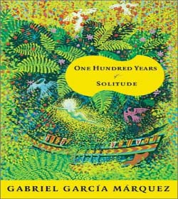 Gabriel García Márquez - One Hundred Years of Solitude Quotes