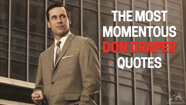 The-Most-Momentous-Don-Draper-Quotes