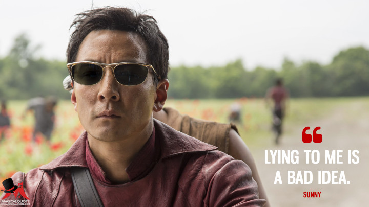Lying to me is a bad idea. - Sunny (Into the Badlands Quotes)