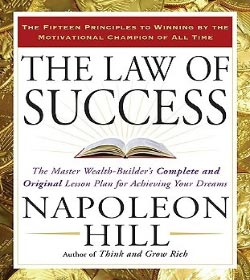 Napoleon Hill - The Law of Success in Sixteen Lessons Quotes