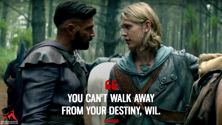 You can't walk away from your destiny, Wil. - Allanon (The Shannara Chronicles Quotes)