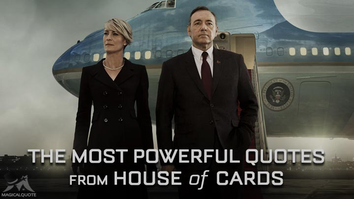 The Most Powerful Quotes from House of Cards