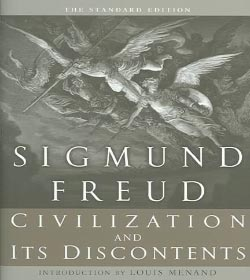 Sigmund Freud - Civilization And Its Discontents Quotes