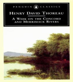 Henry David Thoreau - A Week on the Concord and Merrimack Rivers Quotes