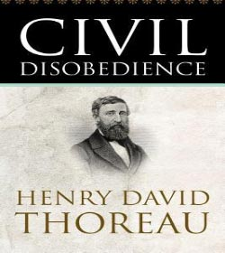Henry David Thoreau - Civil Disobedience Quotes