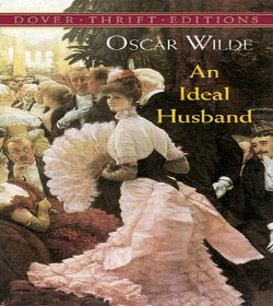 Oscar Wilde - An Ideal Husband Quotes