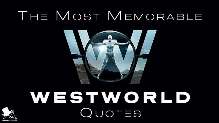 The Most Memorable Westworld Quotes
