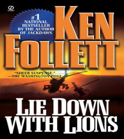 Ken Follett - Lie Down with Lions Quotes