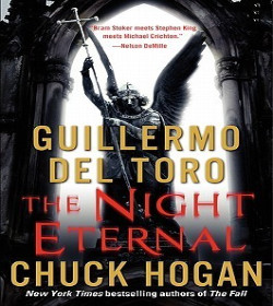 Guillermo del Toro, Chuck Hogan - The Night Eternal (The Strain Trilogy)