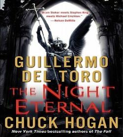 Guillermo del Toro,Chuck Hogan - The Night Eternal (The Strain Trilogy)