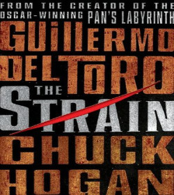 Guillermo del Toro, Chuck Hogan - The Strain Quotes