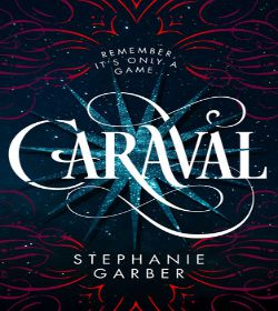 Stephanie Garber - Caraval Quotes