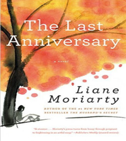 Liane Moriarty - The Last Anniversary Quotes