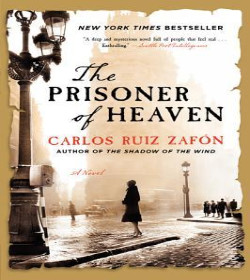 Carlos Ruiz Zafón - The Prisoner of Heaven Quotes