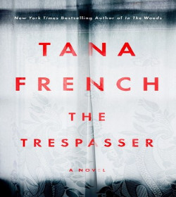 Tana French - The Trespasser Quotes