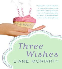 Liane Moriarty - Three Wishes Quotes