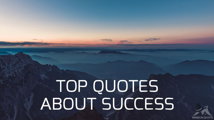 Top Quotes About Success