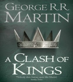 George R.R. Martin - A Clash of Kings Quotes