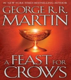 George R.R. Martin - A Feast for Crows Quotes